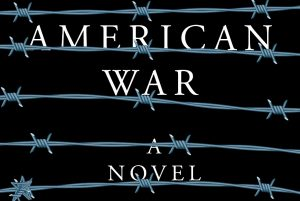 Barbed wire over white text on black background reading American War A Novel